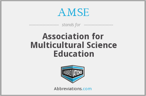 AMSE - Association for Multicultural Science Education