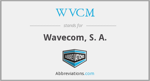 What does WVCM stand for?
