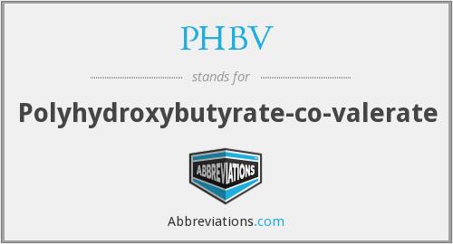 What does PHBV stand for?