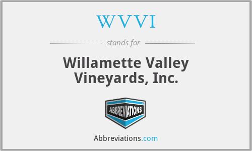 WVVI - Willamette Valley Vineyards, Inc.