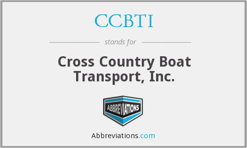 CCBTI - Cross Country Boat Transport, Inc.
