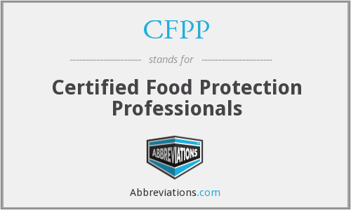 CFPP - Certified Food Protection Professionals