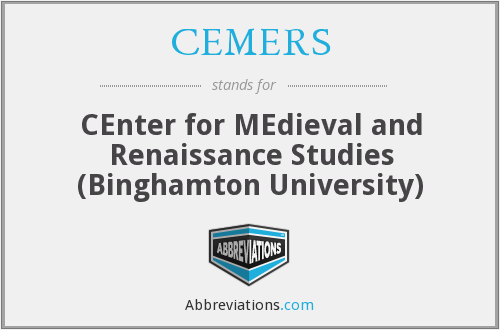 CEMERS - CEnter for MEdieval and Renaissance Studies (Binghamton University)