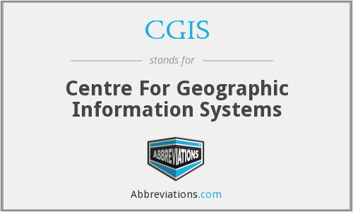 CGIS - Centre For Geographic Information Systems
