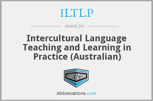 ILTLP - Intercultural Language Teaching and Learning in Practice (Australian)