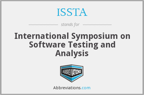 What does ISSTA stand for?