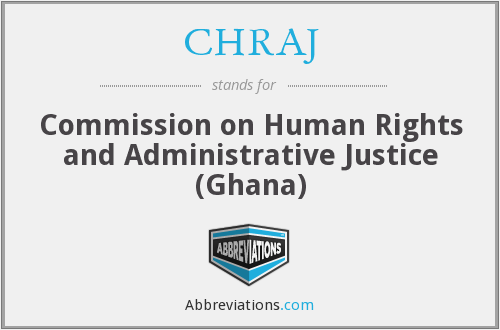 CHRAJ - Commission on Human Rights and Administrative Justice (Ghana)