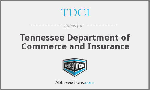 TDCI - Tennessee Department of Commerce and Insurance