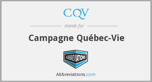 CQV - Campagne Québec-Vie