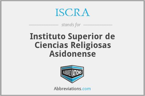ISCRA - Instituto Superior de Ciencias Religiosas Asidonense