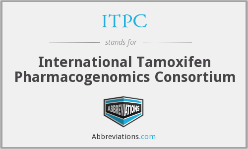 ITPC - International Tamoxifen Pharmacogenomics Consortium