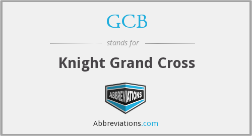GCB - Knight Grand Cross