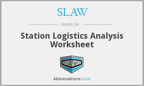 SLAW - Station Logistics Analysis Worksheet