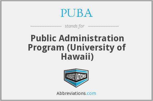 PUBA - Public Administration Program (University of Hawaii)