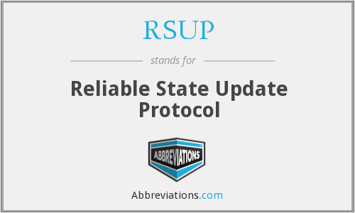 RSUP - Reliable State Update Protocol