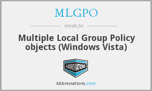 MLGPO - Multiple Local Group Policy objects (Windows Vista)