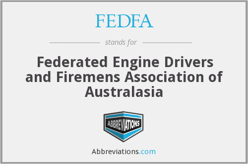 FEDFA - Federated Engine Drivers and Firemens Association of Australasia