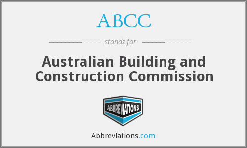 ABCC - Australian Building and Construction Commission