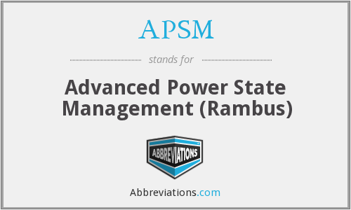 APSM - Advanced Power State Management (Rambus)