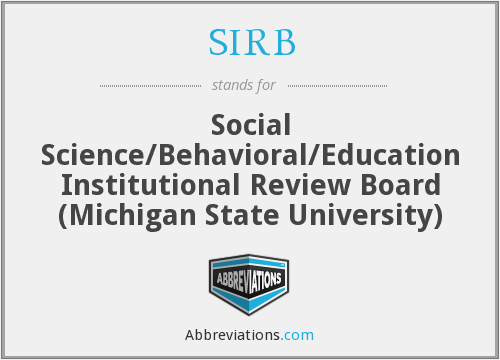 SIRB - Social Science/Behavioral/Education Institutional Review Board (Michigan State University)