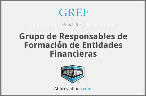 GREF - Grupo de Responsables de Formación de Entidades Financieras