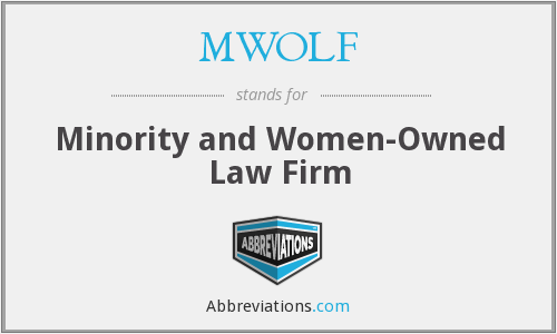 MWOLF - Minority and Women-Owned Law Firm