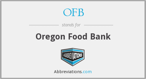 OFB - Oregon Food Bank