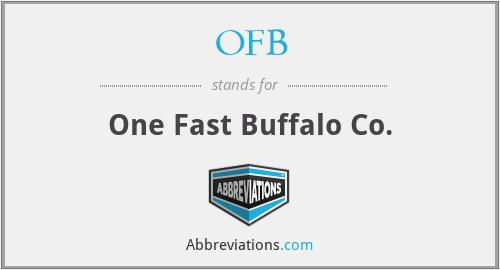OFB - One Fast Buffalo Co.