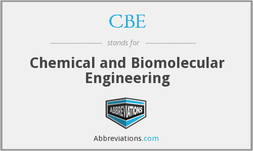 CBE - Chemical and Biomolecular Engineering