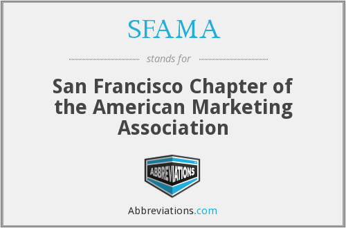 SFAMA - San Francisco Chapter of the American Marketing Association