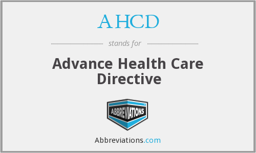 AHCD - Advance Health Care Directive