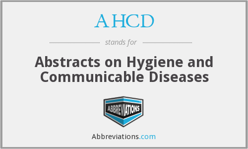 AHCD - Abstracts on Hygiene and Communicable Diseases