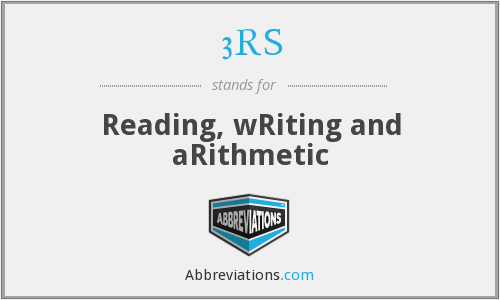3RS - Reading, wRiting and aRithmetic