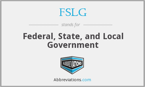 FSLG - Federal, State, and Local Government