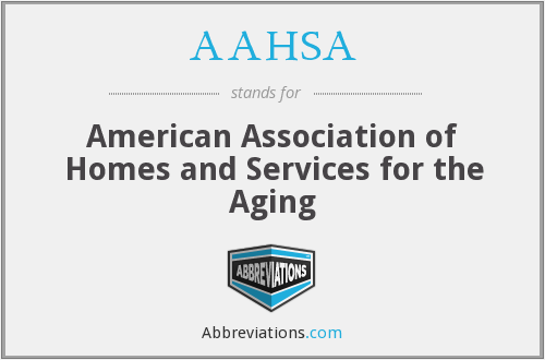 What does AAHSA stand for?