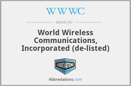 WWWC - World Wireless Communications, Inc.
