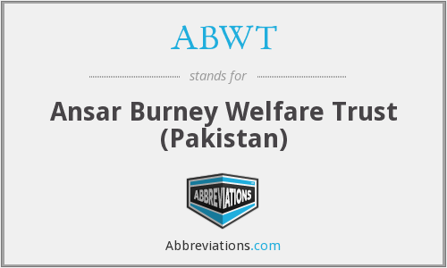 ABWT - Ansar Burney Welfare Trust (Pakistan)