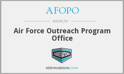 AFOPO - Air Force Outreach Program Office