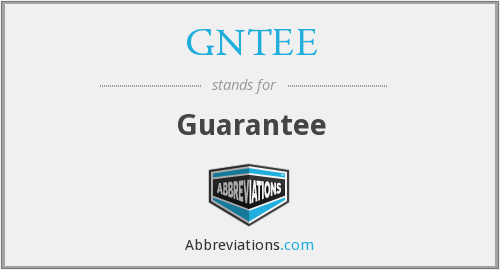 GNTEE - Guarantee