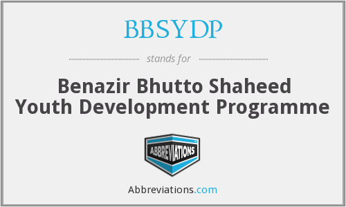 BBSYDP - Benazir Bhutto Shaheed Youth Development Programme