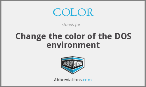 COLOR - Change the color of the DOS environment