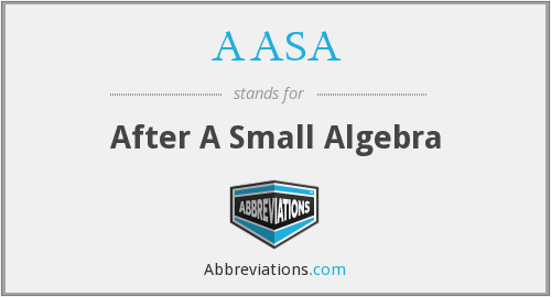 AASA - After A Small Algebra