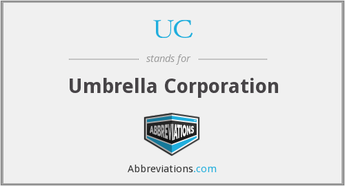 UC - Umbrella Corporation