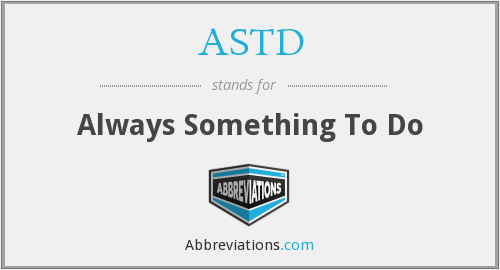 ASTD - Always Something To Do