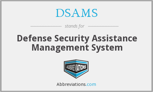 What does DSAMS stand for?