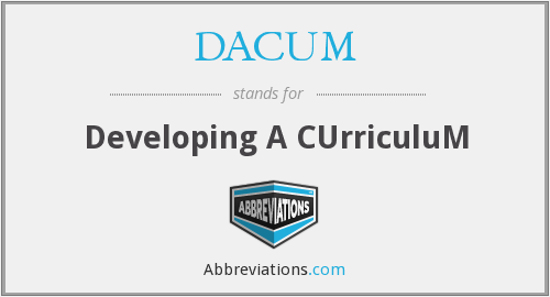 DACUM - Developing A CUrriculuM