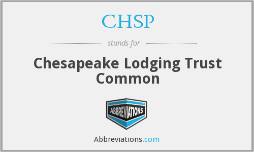 CHSP - Chesapeake Lodging Trust Common