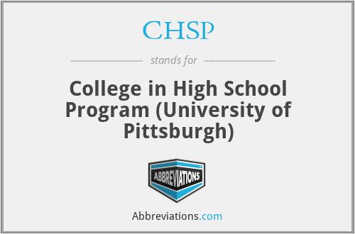CHSP - College in High School Program (University of Pittsburgh)