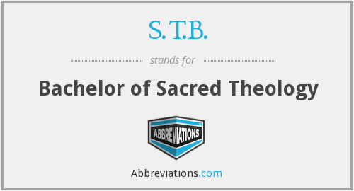S.T.B. - Bachelor of Sacred Theology