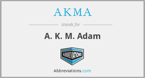 AKMA - A. K. M. Adam